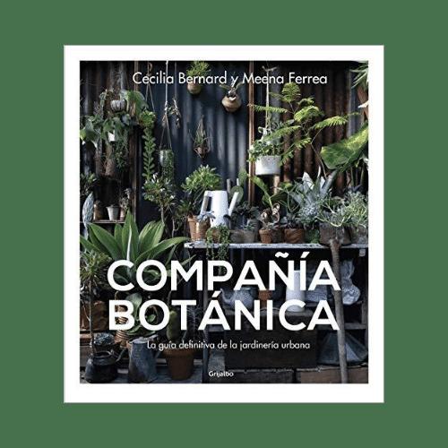 Libro Compañía Botánica: Especies, consejos y secretos de jardinería urbana Versión Kindle